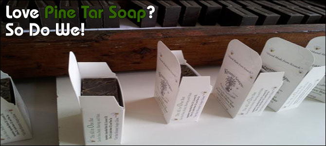 Love Pine Tar Soap? So Do We!